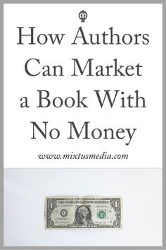 One of the biggest misconceptions that many authors have is that it��s going to cost them hundreds or even thousands of dollars to market their book. That��s simply not the case. Spending thousands of dollars on marketing isn��t a guarantee that your book wi