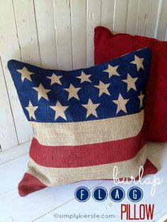 No Sew Burlap Flag Pillow - Easy DIY 4th of July Decoration to Make! #bestofbloggers