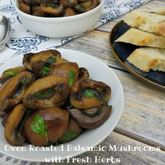 Oven Roasted Balsamic Mushrooms with Fresh Herbs #recipe #foodie ==> http://sumo.ly/9xVf  via @GrowinUpMadison