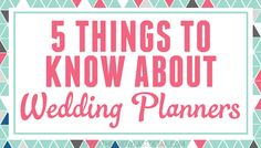 Great info for people in the market for a wedding planner! | 5 Things To Know About Wedding Planners  | LFF Designs | www.facebook.com/LFFdesigns