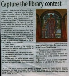 Our Instagram Contest in the Village Times Herald! Be sure to come down to the library and get creative with those photos! www.emmaclark.org/instagramcontest