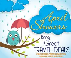 April Showers Bring Great Travel Deals Free cruises, prepaid gratuities, reduced rates and more! #Have2Cruise #TravelDeals