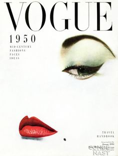 I like the vintage quality about this magzine, but also that it's just one eye with the arched eyebrow makes it very old-school fashion-y.
