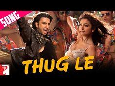 Thug Le - Song | Ladies vs Ricky Bahl | Ranveer Singh | Anushka Sharma - YouTube