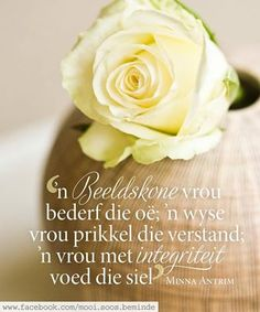 Wisdom Quotes, Qoutes, Life Quotes, Thinking Of You Today, Afrikaanse Quotes, Good Morning Inspirational Quotes, Love Me Quotes, Godly Woman, Printable Quotes