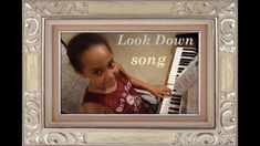 Look down - Piano & Vocal