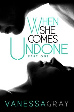 Toot's Book Reviews: Spotlight: When She Comes Undone by Vanessa Gray