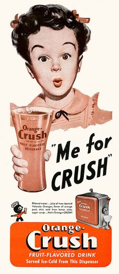 It's Orange Crush for her! #vintage #1940s #food #drinks #ads