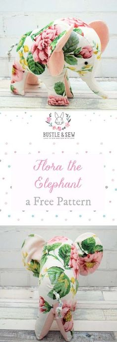 Flora the Elephant is a fab free pattern from Bustle & Sew. She is really easy to make and would be a great project for a beginner! | softie | softie pattern | free softie | elephant softie | free sewing pattern