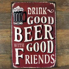 "Hot ""Good beer with Good friends""Vintage Metal Painting tin sign Bar pub Wallpaper Decor Retro Mural Poster Craft Free shipping"