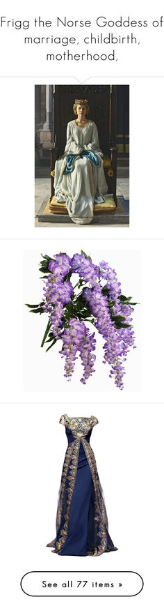 """""""Frigg the Norse Goddess of marriage, childbirth, motherhood,"""" by lillian-pandola ❤ liked on Polyvore featuring accessories, hair accessories, flowers, backgrounds, fillers, plants, fillers - purple, text, saying and quotes"""