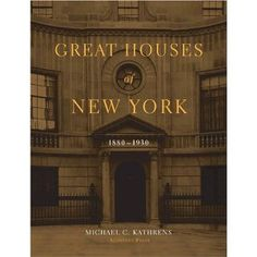GREAT HOUSES OF NEW YORK, 1880-1930 presents the stories of 43 most elegant houses built in New York. With over 300 archival photographs and floor plans and a decade of research, Michael Kathrens profiles New York houses known only for their magisterial presence on the city s most elegant boulevards, some of which still exist today.