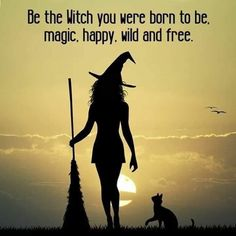 Be the witch you were born to be. Magic, happy, wild and free Witch Quotes, Halloween Quotes, Happy Halloween, Fall Halloween, Witch Art, Wild And Free, Book Of Shadows, Magick, Wiccan