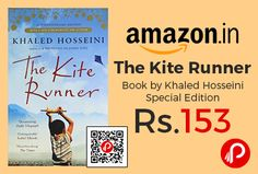 Amazon brings Special Edition of The Kite Runner Book by Khaled Hosseini at Rs.153 Only. Amir is the son of a wealthy Kabul merchant, a member of the ruling caste of Pashtuns. Hassan, his servant and constant companion, is a Hazara, a despised and impoverished caste.  http://www.paisebachaoindia.com/the-kite-runner-book-by-khaled-hosseini-special-edition-at-rs-153-only-amazon/