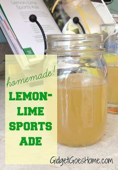 lemon-lime sports ade- passes the husband test and tastes like the real thing (but made with real ingredients)! | GidgetGoesHome.com