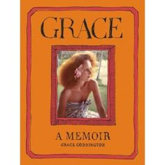 """Grace: A Memoir"" by Grace Coddington (Random House, $35): A highly-anticipated memoir by the outspoken flame-haired creative director of Vogue. Read our 2012 fashion book roundup from The Star-Ledger: http://www.nj.com/entertainment/index.ssf/2012/12/fashion_books_2012_holiday_gif.html"