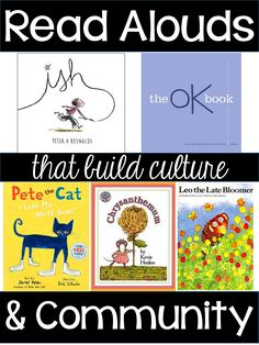 Favorite First Week Read Alouds..to build culture and community.