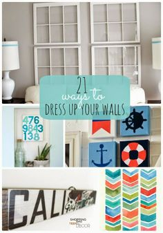 Diy Projects: 21 Ways to Dress Up Your Walls