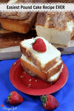 Easiest Pound Cake Recipe Ever
