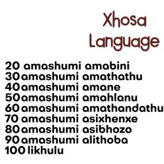 Counting In Xhosa language spoken in South Africa and Lesotho Xhosa, Zulu, Afrikaans, My Passion, Languages, Counting, South Africa, Numbers, Study