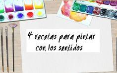 4 recetas para pintar con los sentidos