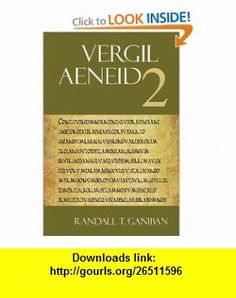 Vergil Aeneid Book 2 (Bk. 2) (9781585102266) Vergil, Randall T. Ganiban , ISBN-10: 1585102261  , ISBN-13: 978-1585102266 ,  , tutorials , pdf , ebook , torrent , downloads , rapidshare , filesonic , hotfile , megaupload , fileserve