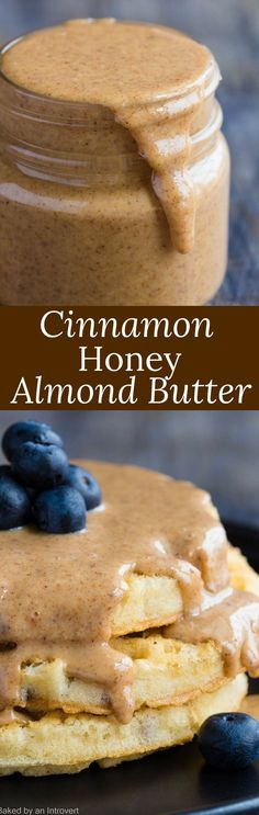 Homemade Cinnamon Honey Almond Butter with blueberry waffles is an honestly nutritious way to enjoy breakfast with simple, clean ingredients. Honey Almond Butter Recipe, Flavored Butter, Homemade Butter, Almond Butter Snacks, Homemade Waffles, Honey Butter, Nut Butter, Almond Milk, Baking Recipes