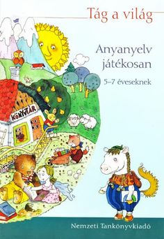 Tág a világ anyanyelv játékosan - Angela Lakatos - Picasa Web Albums Book Cover Design, Book Design, Dysgraphia, Home Learning, School Hacks, Children's Literature, Summer Activities, Teaching Kids, My Books
