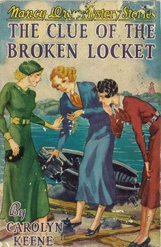 Nancy Drew Mystery Stories: The Clue of the Broken Locket | Mildred Wirt Benson Collection | Iowa Digital Library