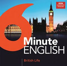 6-Minute-English von BBC - eine hilfreiche Methode sich mit der englischen Sprache auseinander zu setzen.