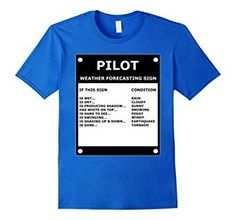 Amazon.com: Pilot Aviation Weather Forecasting Sign - Funny T-Shirt: Clothing