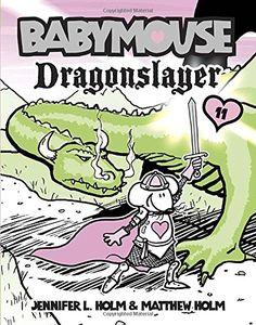 Babymouse #11: Dragonslayer Price:$2.99