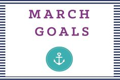 March 1st means a new month of goals! :)