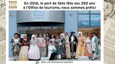 2016 : 350 ans du port de Sète