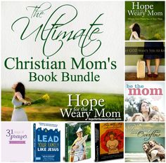 The Ultimate Christian Mom's Book Bundle! Win it at the new Hope for the Weary Mom blog!
