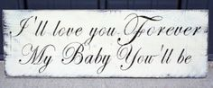 I'll Love You Forever Pallet Sign Nursery Wallhanging Nursery Decor Babys Room Shabby Chic Cottage Chic Handpainted Signage Primitive Wood