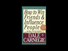 How To Win Friends And Influence People - by Dale Carnegie (AUDIOBOOK) FULL - YouTube