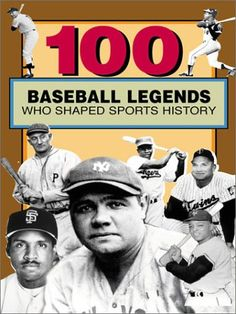 100 Baseball Legends Who Shaped Sports History « LibraryUserGroup.com – The Library of Library User Group