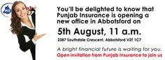 Punjab Insurance is opening a new office on 5th august 2012 in Abbotsford.