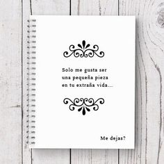 Items similar to Spanish Quote Juno Movie- Spiral notebook on Etsy Good Notes, Spanish Quotes, Just Love, True Stories, Favorite Quotes, Texts, Motivational Quotes, My Life, Inspired