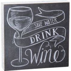 Primitives by Kathy Save Water Wooden Chalk Sign