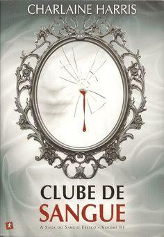 """Clube de Sangue"" de Charlaine Harris"