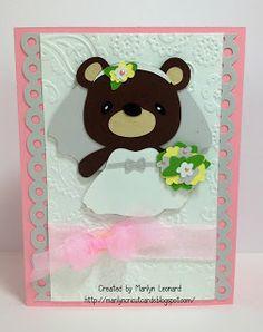~ Marilyns Cricut Cards ~: Teddy Bear Parade - Bride