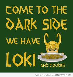 Ah, so it's not just cookies any more. Dark side, you had my curiosity, but now, you have my attention.