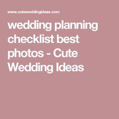 wedding planning checklist best photos - Cute Wedding Ideas