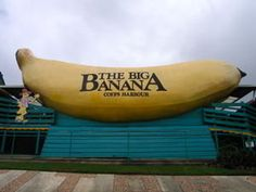 The Big Banana ~ Coffs Harbour NSW  LOVE Red Rock which is just up the road but couldn't find any photos!