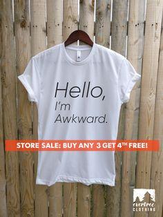 134033be7 Hello, I'm Awkward T-shirt, Ladies Unisex Crewneck T-shirt, Funny Awkward Girl  T-shirt, Short & Long Sleeve T-shirt