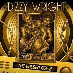 Dizzy Wrights The Golden Age Cover Art Tracklist Release Date Revealed   Dizzy Wright has released a plethora of information about his upcoming album The Golden Age. The 18 track album which features Demrick among others is set to be released on August 11th.  You can pre-order the album on iTunes for $9.99 by CLICKING HERE. If you pre-order the album you will release 4 songs instantly including the new single Job.  The cover art and tracklist was also revealed. You can see them below.  from…
