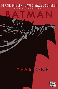 [Free eBook] Batman, Year One, Author : Frank Miller and David Mazzucchelli