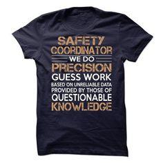 Safety Coordinator T Shirts, Hoodies Sweatshirts. Check price ==► http://store.customtshirts.xyz/go.php?u=https://www.sunfrog.com/No-Category/Safety-Coordinator-64270488-Guys.html?41382
